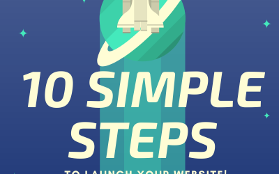 10 Simple Steps to Launch Your Website: A Must-Have Checklist for Small Business.